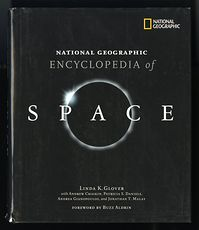 National Geographic Encyclopedia of Space Book by Linda K Glover with Andrew Chaikin Patricia S Daniels Andrea Gianopoulos and Jonathan T Malay and Foreword by Buzz Aldrin C2004 #EP0lMI4JknM