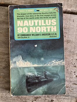 Nautilus 90 North Vintage Paperback Book by Commander William R Anderson U S N with Clay Blair C1959 #37AdZK1vDWw