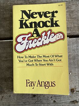 Never Knock a Freckle Paperback Book by Fay Angus #ZaFq7iFQwFY