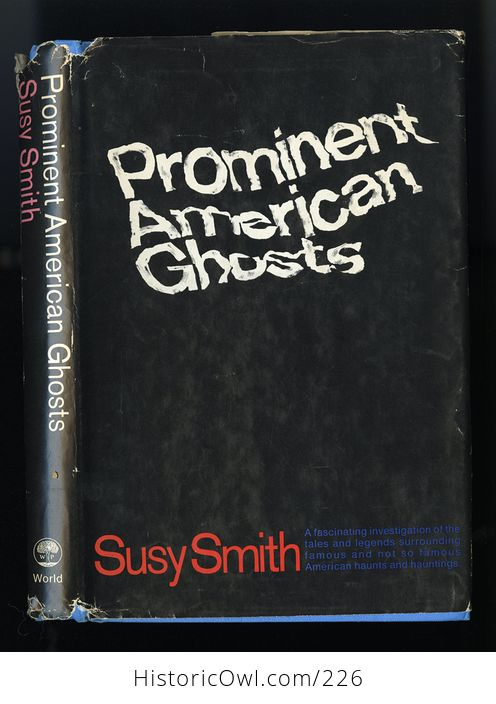 Prominent American Ghosts Book by Susy Smith C1967 - #G9rbl7vq0r8-1