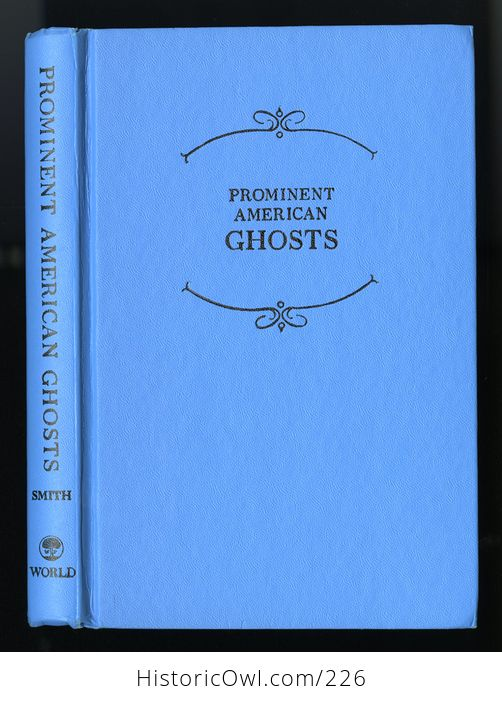 Prominent American Ghosts Book by Susy Smith C1967 - #G9rbl7vq0r8-7