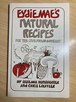 Raw Foods Diet Eydiemaes Natural Recipes for the Live Foods Gourmet by Ediemae Hunsberger and Chris Loeffler C1978 #Ujx9V1QBKk8