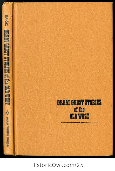 Retro Book Great Ghost Stories of the Old West Edited by Betty Baker C1968 - #K5ZErWftS2c-1