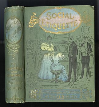 Social Etiquette or Manners and Customs of Polite Society Vintage Illustrated Book by Maud C Cooke C 1896 #upeJpwRnBMQ