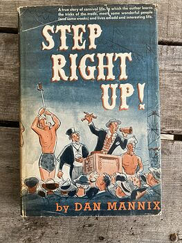 Step Right up Vintage Book a True Story of Carnival Life by Dan Mannix C1951 #K6rDTs7uudE
