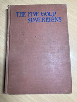 The Five Gold Sovereigns Antique Book a Story of Thomas Jeffersons Time by Florence Chaote and Elizabeth Curtis C1943 #xzEVyO34yew