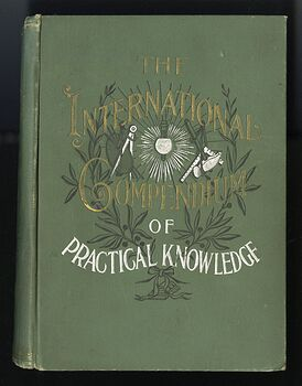 The International Compendium of Practical Knowledge Antique Illustrated Book by K L Armstrong C1895 #tKSU2iIwJQU