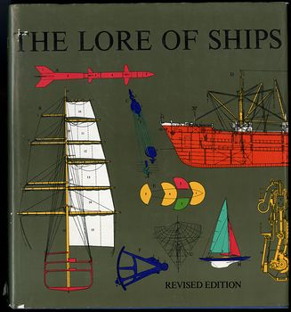 The Lore of Ships Book by a B Lordbok C1975 #ECSIPNUCvCc