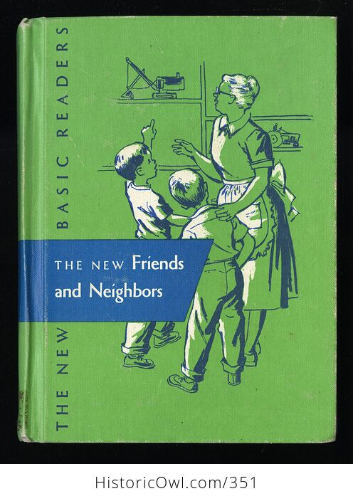The New Friends and Neighbors Vintage Book by William Gray Marion Monroe a Sterl Artley and May Hill Arbuthnot C1956 - #Wr2akIvuwvc-1