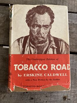 The Unabridged Edition of Tobacco Road by Erskine Caldwell C1932 #oZV0yBSXkfA