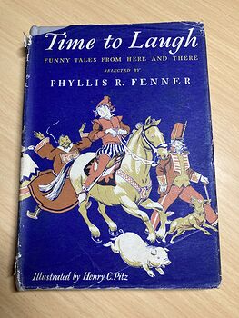 Time to Laugh Funny Tales from Here and There Vintage Book by Phyllis Fenner C1944 #lfH3jWV79jk
