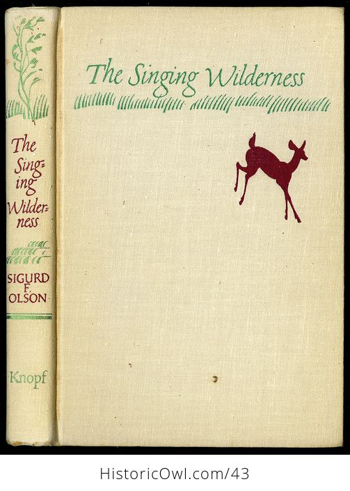 Vintage Book the Singing Wilderness by Sigurd F Olson C 1957 - #QbSzqbOIedA-1