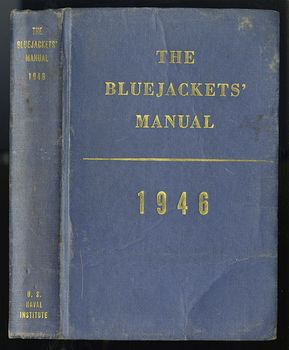 Vintage Book the United States Navy the Bluejakets Manual 1946 Thirteenth Edition #br0W0bR4jhI