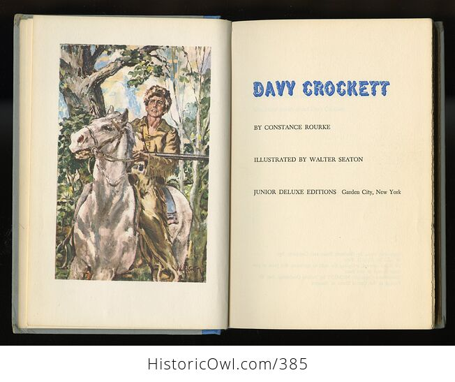 Vintage Davy Crockett Illustrated Book by Constance Rourke Junior Deluxe Editions C1962 - #oCQs5ciamlM-4