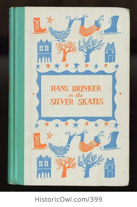 Vintage Hans Brinker or the Silver Skates Illustrated Book by Mary Mapes Dodge Junior Deluxe Editions C1954 - #wdqIO7ccuBA-1