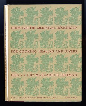 Vintage Illustrated Book Herbs for the Mediaeval Household for Cooking Healing and Divers Uses by Margaret B Freeman C1943 #19kcrbtMnNE