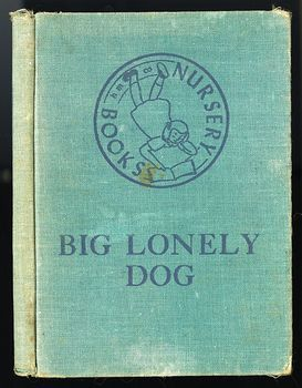 Vintage Illustrated Childrens Book Big Lonely Dog by Leonore Harris C1943 #CetcS2t5JfI