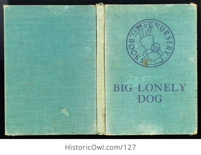 Vintage Illustrated Childrens Book Big Lonely Dog by Leonore Harris C1943 - #CetcS2t5JfI-7