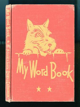 Vintage Illustrated My Word Book by Frederick S Breed and Ellis C Seale Illustrated by Earnest E King C1946 #fKwAxkQlpcs