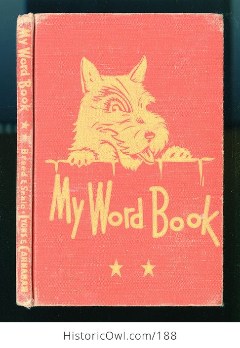 Vintage Illustrated My Word Book by Frederick S Breed and Ellis C Seale Illustrated by Earnest E King C1946 - #fKwAxkQlpcs-1