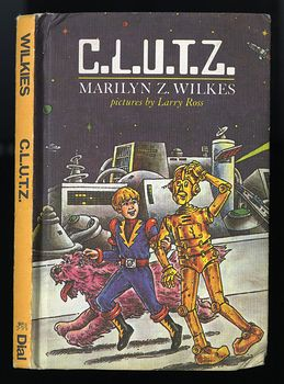 Vintage Illustrated Robot Book Clutz Combined Level Unit Type Z by Marilyn Z Wilkes C1982 #kDtHmethebs