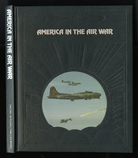 Vintage Time Life Book from the Epic of Flight Set America in the Air War by Edward Jablonski C1982 #gi9VEvQUO3s