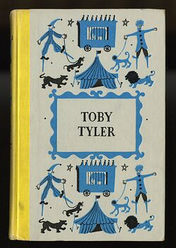 Vintage Toby Tyler or Ten Weeks with a Circus Illustrated Book by James Otis Junior Deluxe Editions C1958 #In45Av61saU