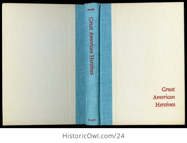 Vintage Women in Us History Book Great American Heroines by Arnold Dolin C1960 - #ZOlHQkssWUI-7