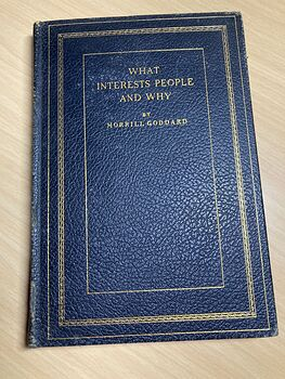 What Interests People and Why by Morrill Goddard Antique Book C1935 #B6Hslb8u318